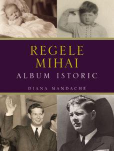 regele-mihai-album-istoric