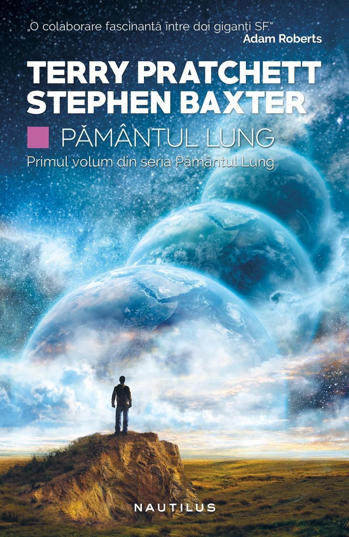 Pământul lung (Seria Pământul lung, partea I) de Terry Pratchett, Stephen Baxter