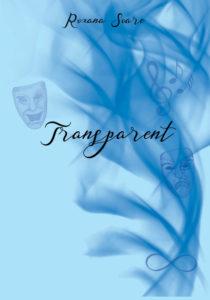 Transparent – Roxana Soare