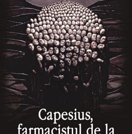 Capesius Farmacistul De La Auschwitz