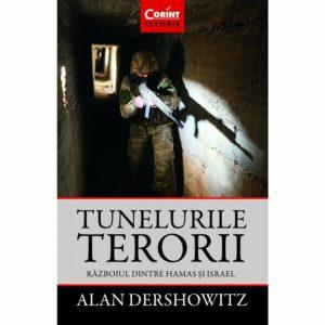 Tunelurile Terorii Razboiul Dintre Hamas Si Israel