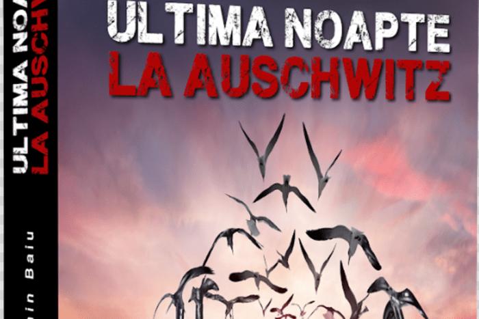 Ultima Noapte La Auschwitz
