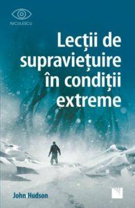 Lecții de supraviețuire în condiții extreme