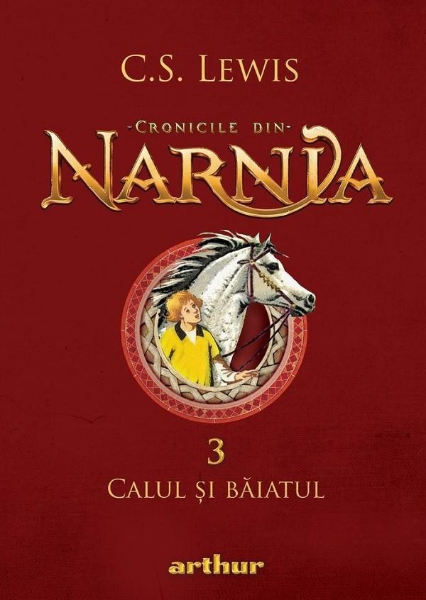Cronicile din Narnia Vol.3 - Calul și băiatul