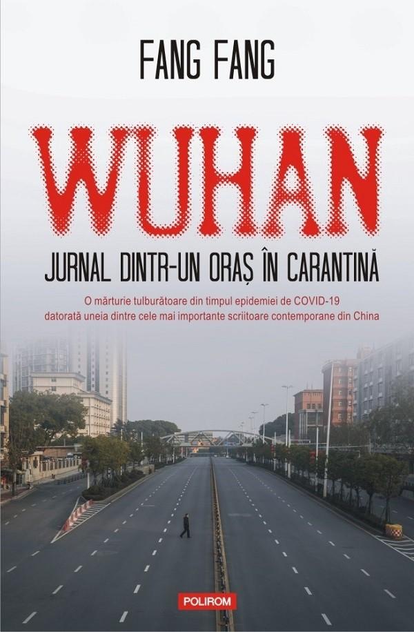 Wuhan. Jurnal dintr-un oraș în carantină